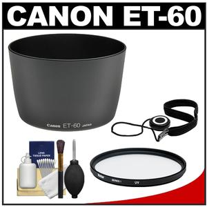 Canon ET-60 Lens Hood for EF 75-300mm f-4-5.6 II III USM 55-250mm IS with UV Filter and Accessory Kit