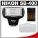 Nikon SB-400 AF Speedlight Flash with Diffuser + (4) Batteries & Charger